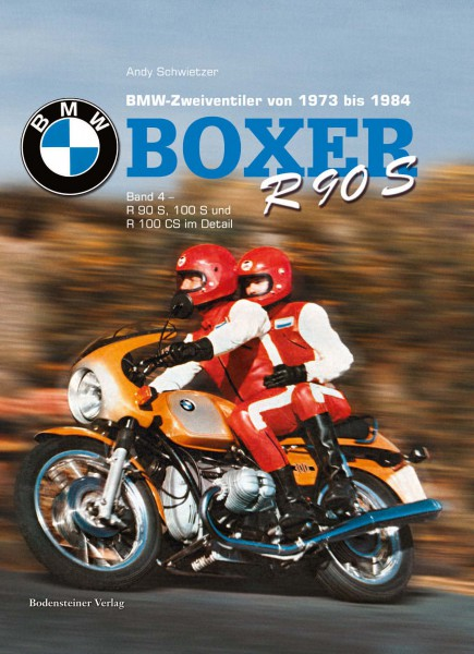 BMW Boxer »Band 4« BMW R 90 S, R 100 S & R 100 CS